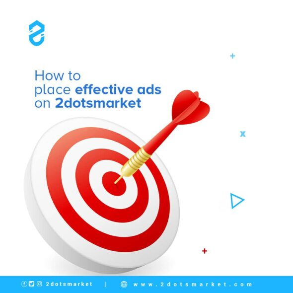 How to create and post effective Ads on 2dotsmarket